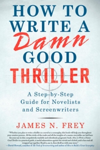 how to writer a dammn good thriller