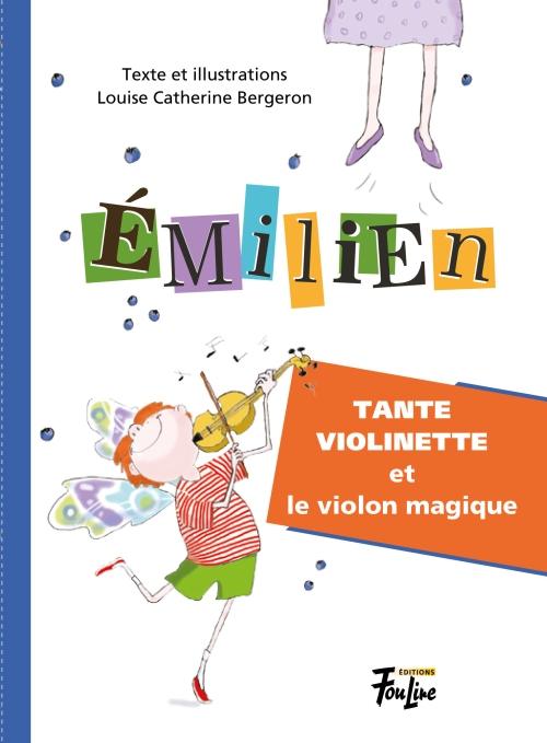LouiseÉmilien et Violinette