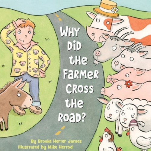 why-did-the-farmer-cross-the-road